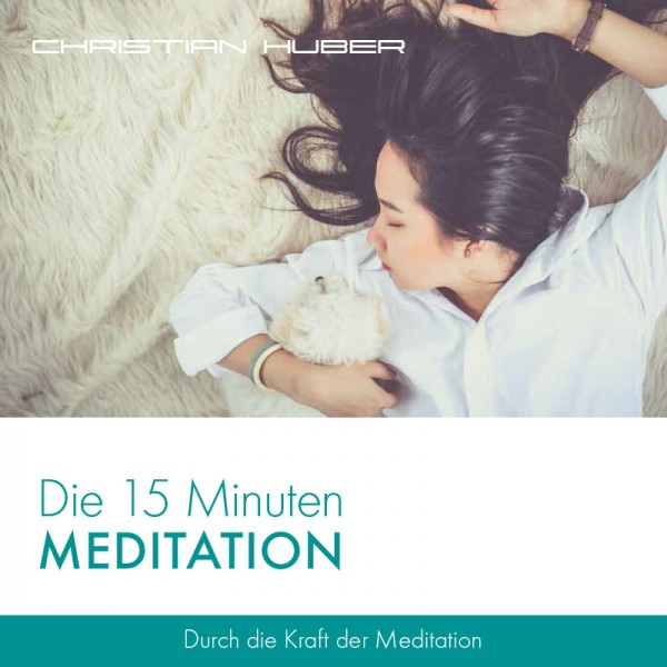 Download: Die 15 Minuten Meditation
